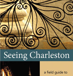 Seeing Charleston